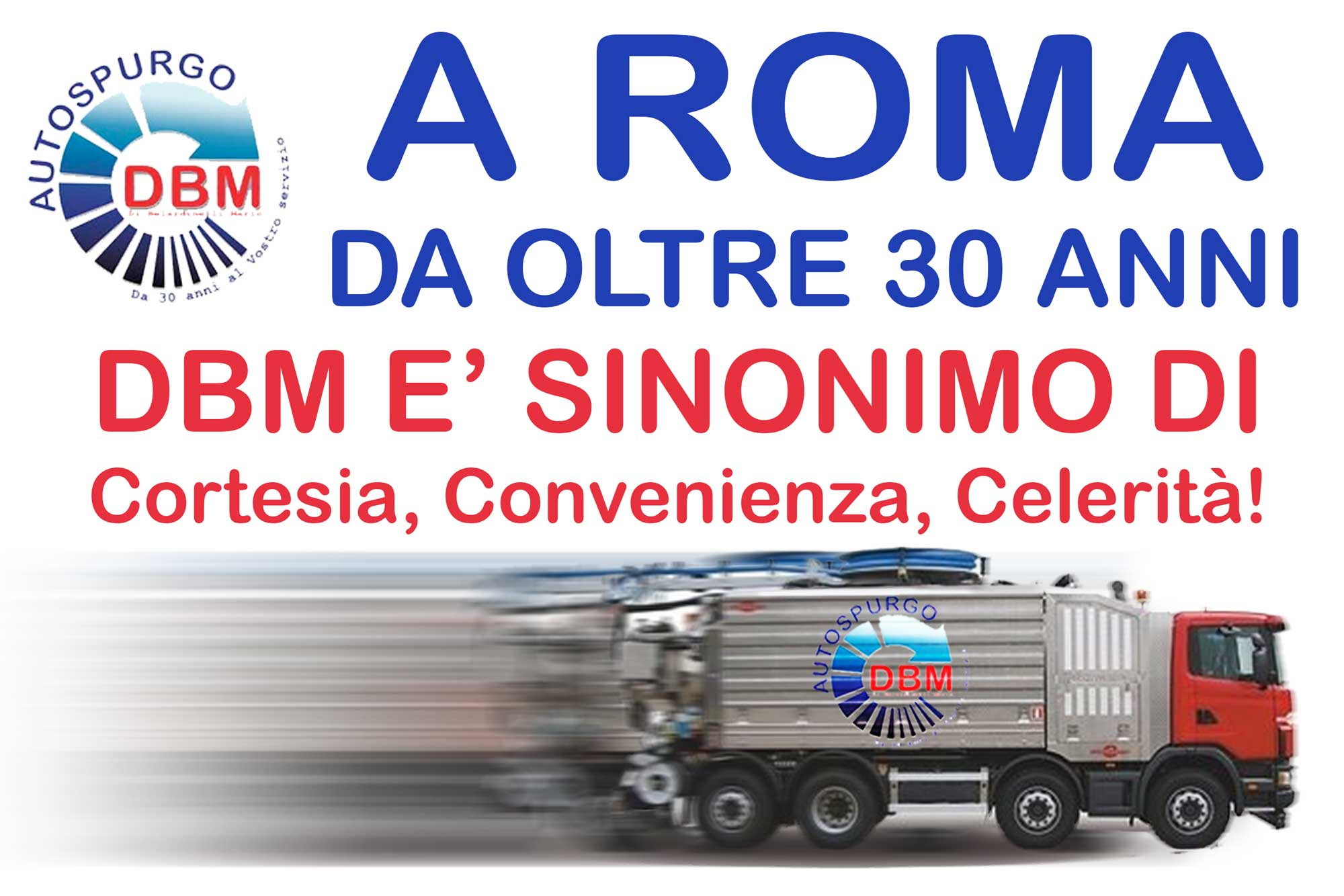 Autospurgo Roma DBM da oltre trenta anni al servizio nella Capitale autospurgo genzano di roma Autospurgo Genzano di Roma AUTOSTURGO ROMA DA 30 ANNI
